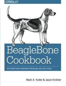 BeagleBone Cookbook: Software and Hardware Problems and Solutions (Paperback)-cover