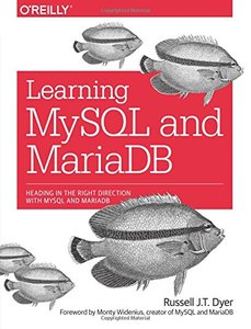 Learning MySQL and MariaDB: Heading in the Right Direction with MySQL and MariaDB (Paperback)-cover