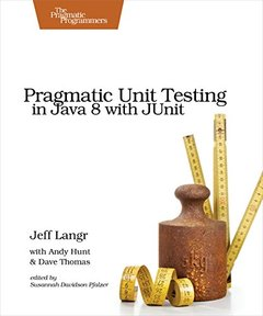 Pragmatic Unit Testing in Java 8 with JUnit (Paperback)-cover