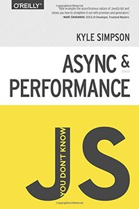 You Don't Know JS: Async & Performance (Paperback)-cover