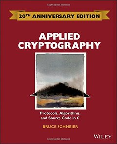 Applied Cryptography: Protocols, Algorithms and Source Code in C 20th Anniversary Edition-cover