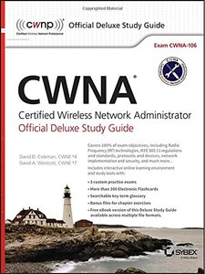CWNA Certified Wireless Network Administrator Official Deluxe Study Guide: Exam CWNA-106 (Hardcover)-cover