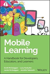 Mobile Learning: A Handbook for Developers, Educators, and Learners (Hardcover)-cover