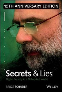 Secrets and Lies: Digital Security in a Networked World (Deluxe Edition) (Hardcover)-cover