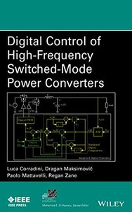 Digital Control of High-Frequency Switched-Mode Power Converters (Hardcover)-cover