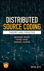 Distributed Source Coding: Theory and Practice-cover
