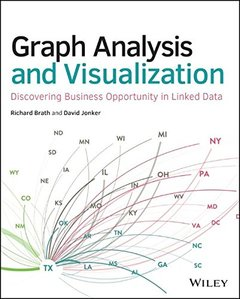 Graph Analysis and Visualization: Discovering Business Opportunity in Linked Data (Paperback)-cover