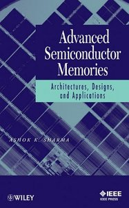 Advanced Semiconductor Memories: Architectures, Designs, and Applications (Paperback)-cover