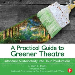 A Practical Guide to Greener Theatre: Introduce Sustainability Into Your Productions-cover