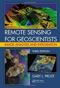 Remote Sensing for Geoscientists: Image Analysis and Integration, 3/e(Hardcover)-cover