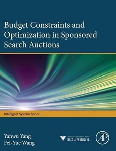 Budget constraints and optimization in sponsored search auctions (Intelligent Systems)-cover