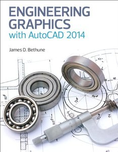 Engineering Graphics with AutoCAD 2014-cover