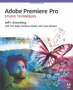 Adobe Premiere Pro Studio Techniques (Digital Video & Audio Editing Courses)-cover