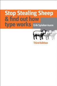 Stop Stealing Sheep & Find Out How Type Works, 3/e(Paperback)