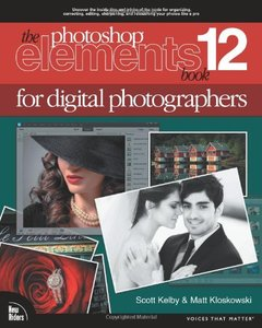 The Photoshop Elements 12 Book for Digital Photographers (Voices That Matter)-cover