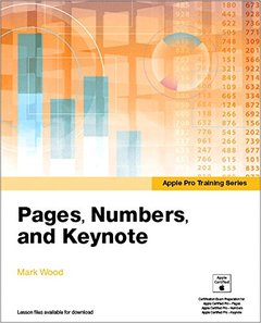 Apple Pro Training Series: Pages, Numbers, and Keynote (Paperback)-cover