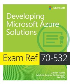 Exam Ref 70-532 Developing Microsoft Azure Solutions (Paperback)