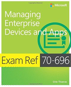 Exam Ref 70-696 Managing Enterprise Devices and Apps (MCSE) (Paperback)-cover