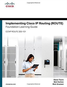 Implementing Cisco IP Routing (ROUTE) Foundation Learning Guide: (CCNP ROUTE 300-101) (Hardcover)-cover