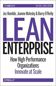Lean Enterprise: How High Performance Organizations Innovate at Scale (Hardcover)-cover