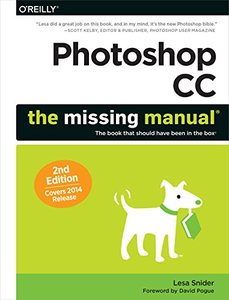 Photoshop CC: The Missing Manual: Covers 2014 release Paperback
