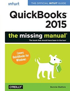 QuickBooks 2015: The Missing Manual: The Official Intuit Guide to QuickBooks 2015 Paperback-cover