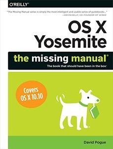 OS X Yosemite: The Missing Manual (Missing Manuals) Paperback