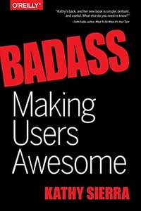 Badass: Making Users Awesome Hardcover-cover