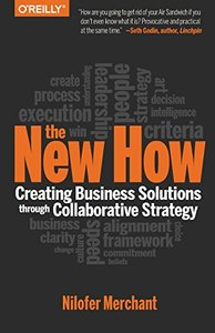 The New How [Paperback]: Creating Business Solutions Through Collaborative Strategy Paperback-cover