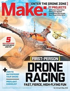 Make: Volume 44: Fun With Drones! (Paperback)
