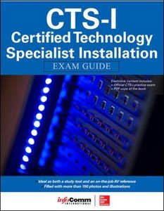 CTS-I Certified Technology Specialist-Installation Exam Guide (Paperback)