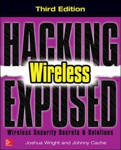 Hacking Exposed Wireless, 3/e : Wireless Security Secrets & Solutions (Paperback)-cover