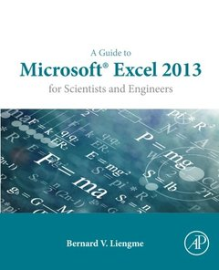 A Guide to Microsoft Excel 2013 for Scientists and Engineers (Paperback)-cover