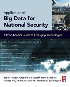 Application of Big Data for National Security: A Practitioner's Guide to Emerging Technologies (Paperback)-cover