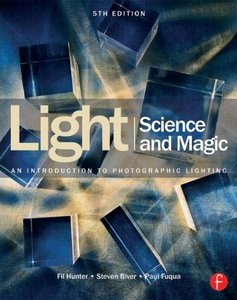 Light Science & Magic: An Introduction to Photographic Lighting, 5/e (Paperback)-cover