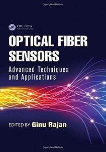 Optical Fiber Sensors: Advanced Techniques and Applications (Hardcover)