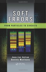 Soft Errors: From Particles to Circuits (Hardcover)-cover