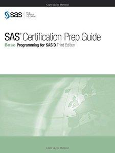 SAS Certification Prep Guide: Base Programming for SAS 9, 3/e (Paperback)