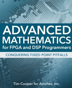 Advanced Mathematics for FPGA and DSP Programmers (Paperback)-cover