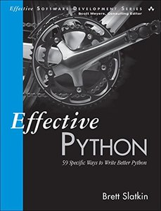 Effective Python: 59 Specific Ways to Write Better Python (Paperback)-cover