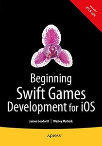 Beginning Swift Games Development for iOS (Paperback)-cover