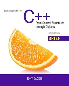 Starting Out with C++ from Control Structures through Objects, Brief Version, 8/e(Paperback)-cover