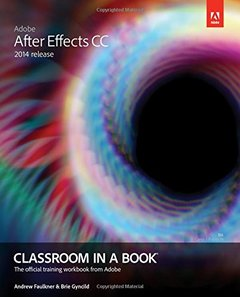 Adobe After Effects CC Classroom in a Book (2014 release) Paperback