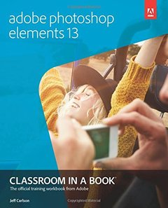 Adobe Photoshop Elements 13 Classroom in a Book Paperback-cover
