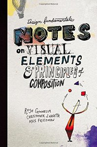 Design Fundamentals: Notes on Visual Elements and Principles of Composition Paperback-cover
