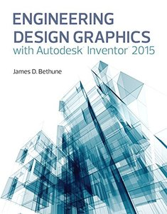 Engineering Design Graphics with Autodesk𦲷 Inventor𦲷 2015 Paperback-cover