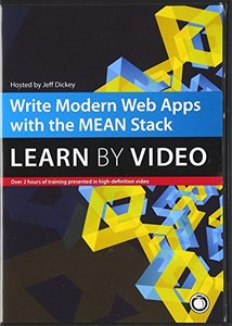 Write Modern Web Apps with the MEAN Stack: Mongo, Express, AngularJS, and Node.js: Learn by Video DVD-ROM-cover