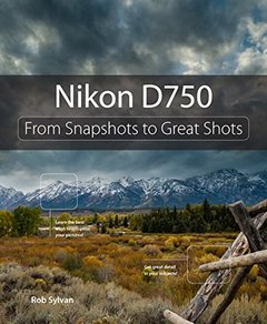 Nikon D750: From Snapshots to Great Shots Paperback-cover