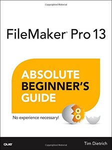 FileMaker Pro 13 Absolute Beginner's Guide Paperback-cover