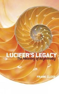 Lucifer's Legacy : The Meaning of Asymmetry (Paperback)-cover